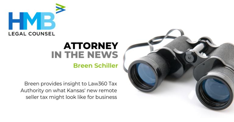 Breen Schiller Kansas Remote Seller Tax Law360 Tax Authority