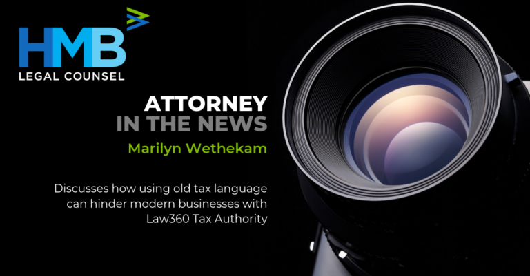Marilyn Wethekam Discusses How Old Tax Language Should be Amended for Modern Technology
