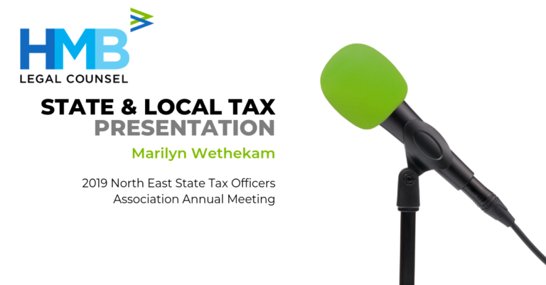 """Marilyn Wethekam Presents """"State Tax Policy Issues"""" at the 2019 North East State Tax Officers Association Annual Meeting - 9/11/19"""