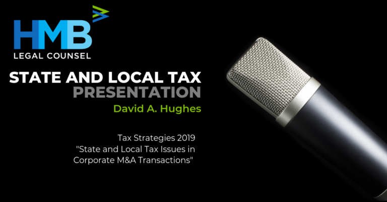 """David A. Hughes Presents """"State and Local Tax Issues in Corporate M&A Transactions"""" at Tax Strategies 2019 - 11/15/19"""