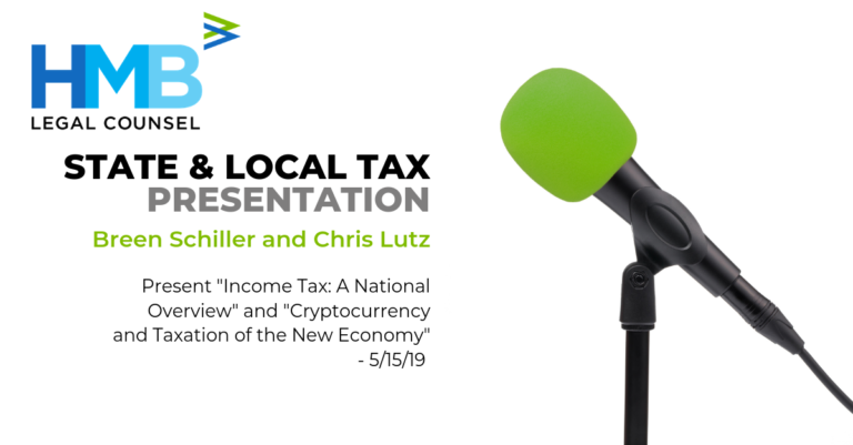 """Breen Schiller and Chris Lutz present """"Income Tax: A National Overview"""" and """"Cryptocurrency and Taxation of the New Economy"""" - 5/15/19"""