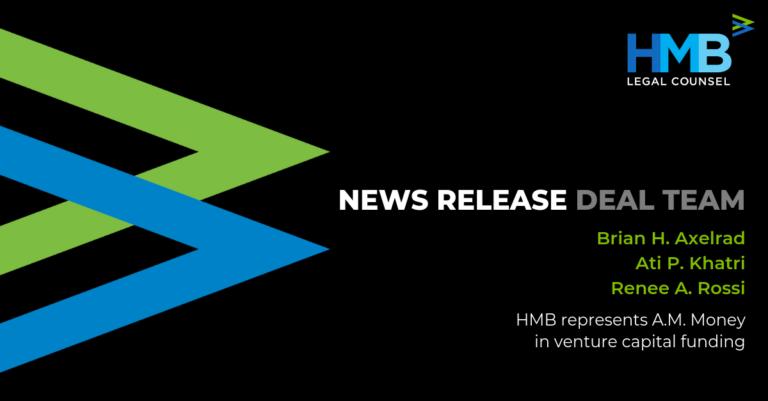 HMB Represents Chicago-based Social Enterprise A.M. Money in Venture Capital Financing