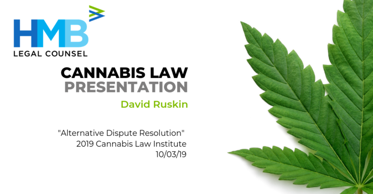 "David Ruskin presents ""Alternative Dispute Resolution"" at the Cannabis Law Institute - 10/03/19"