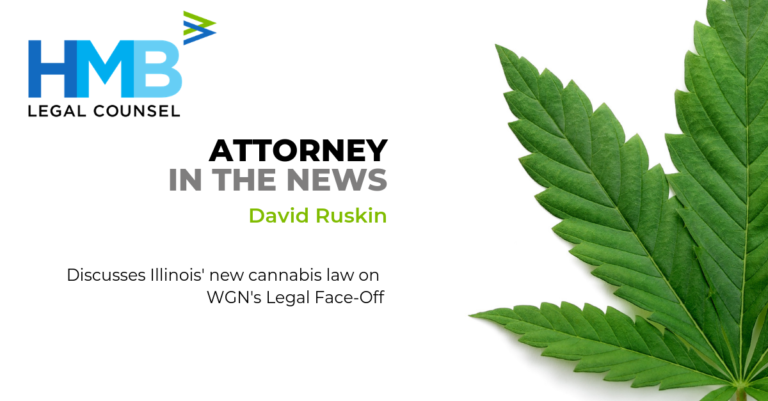 Illinois Cannabis Business Attorney David Ruskin Discusses Illinois' New Cannabis Law on WGN Legal Lace-Off