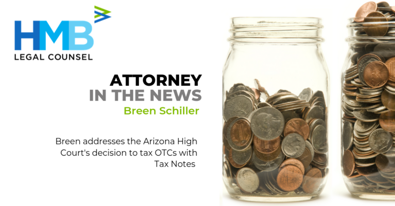 Breen Schiller Addresses the Arizona High Court's Decision to Tax OTCs with Tax Notes